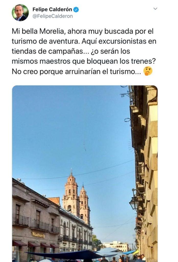 Felipe Calderón crítica plantón de maestros en Morelia