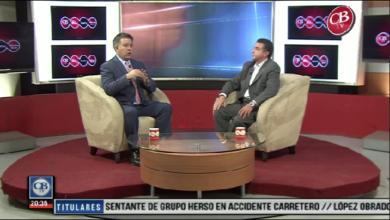 Photo of CB Noticias Estelar 28 de Marzo. La Entrevista: Error Garrafal Cancelar Zonas Económicas Especiales CCEM