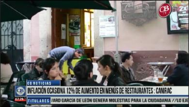 Photo of CB Noticias el Amanecer 29 de Marzo. Inflación Ocasiona 12% de Aumento en Menús de Restaurantes: CANIRAC Bloque 2-8