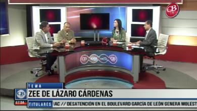 Photo of CB Noticias el Amanecer 29 de Marzo. La Mesa de Debate: ZEE de Lázaro Cárdenas Bloque 4-8
