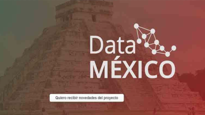 Data México, oportunidad para tener mejores datos públicos y hacer política económica basada en evidencia